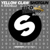 Shotgun - Yellow Claw (Rico Fernando Bootleg)