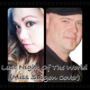 Miss Saigon - Last Night of the World (feat. Michelle Yaneza)