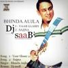 Yaar Glassy 2 - Bhinda Aujla - Dj SaaB
