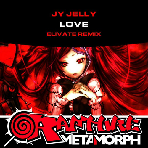 JY Jelly - Love (Elivate Remix)