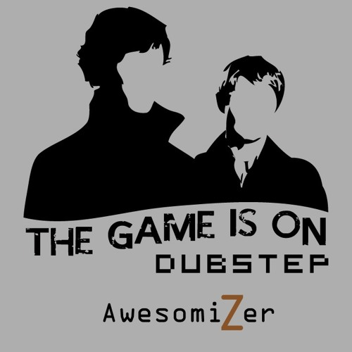 Sherlock The Game is On DUBSTEP