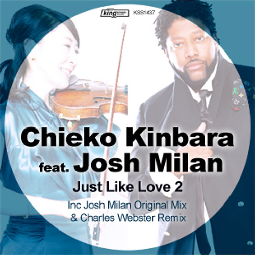 02. Just Like Love (Charles Webster Main Remix)