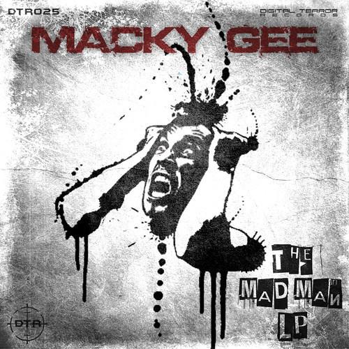 Macky Gee - I Am A Madman