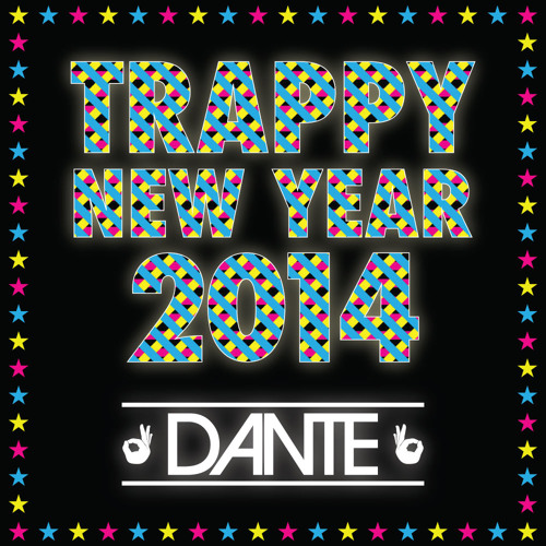 Trappy New Year 2014