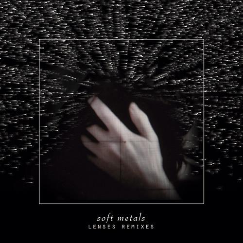 Soft Metals - Tell Me (Silent Servant Edit)