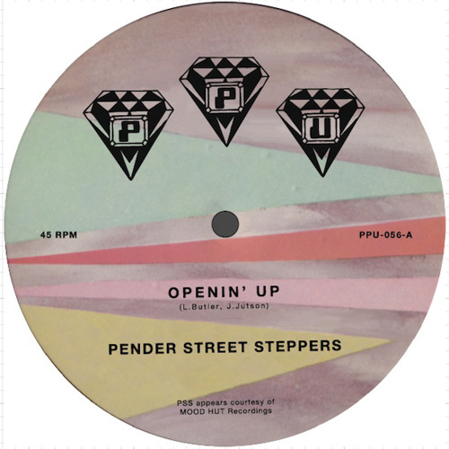 PENDER STREET STEPPERS \ OPENIN UP \ MOOD HUT PPU