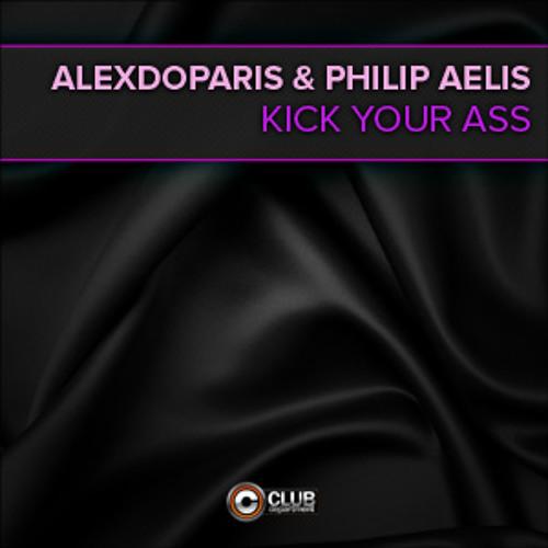 Alexdoparis & Philip Aelis - Kick Your Ass (Radio Edit)