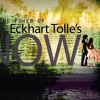 Eckhart Tolle — The Power of Now (Oct 8, 2009)
