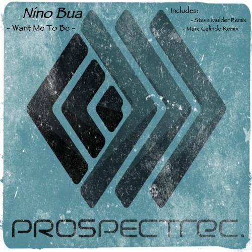 Nino Bua - Want Me To Be (Marc Galindo Remix)