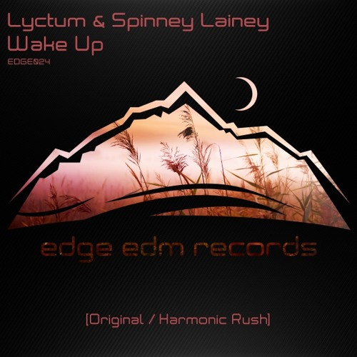 Lyctum & Spinney Lainey - Wake Up (Original Mix) [OUT NOW!]