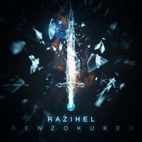 Razihel - Renzokuken (original mix)