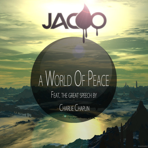 A World Of Peace [Remix Contest] CLOSED