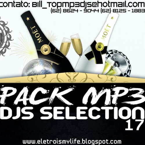 Pack Mp3 Djs Selection Eletro Funk 17 (((Preview)))