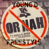 Young D - Oh Nah Ty Dolla $ign Freestyle!