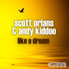 Like A Dream (Scott Orlans Mix)