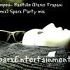 Pompeii - Bastille (Dario Trapani Remix)Sparx Party mix