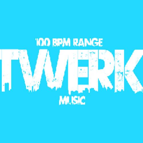 TWERK MUSIC * 100 BPM RANGE