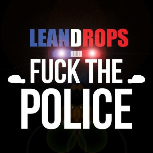 Fuck The Police (Original Mix) FREE DOWNLOAD