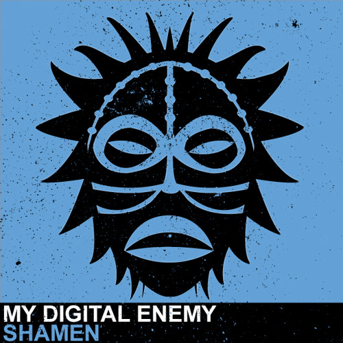 My Digital Enemy - Shamen [Vudu Records]