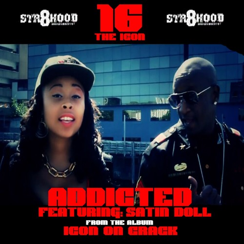 16 The Icon - Addicted (featuring Satin Doll)