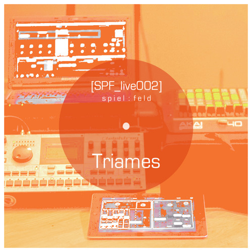[SPF_live002] spiel:feld´s live operation with ... Triames