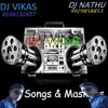 Pariya re hur ( DJ VIKAS & DJ NATHU ) DANCE TONE MIX