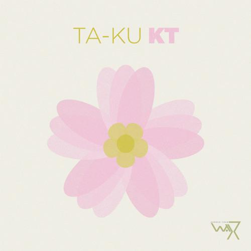 TA-KU - Makeup / 'KT' Ep _ DTW 003