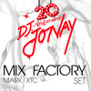 MIX FACTORY SET @ 20 ANIVERSARIO DJ JONAY (2013)