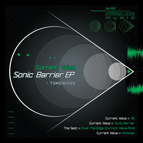 Current Value - Sonic Barrier [Sonic Barrier EP The Sect Music TSMDIGI005 - OUT NOW] clip