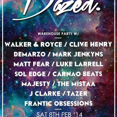 Dazéd Warehouse Party - Sat 8th Feb @ The Sidings Warehouse - Mixed by Sol Edge & Luke Larrell
