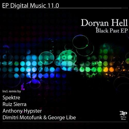 Doryan Hell - Black Past (Ruiz Sierra Remix) - [ EP Digital Music ]