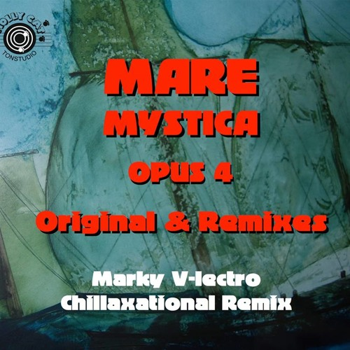 Mare Mystica - Opus 4 (Marky V-lectro Chillaxational Remix) [PREVIEW]