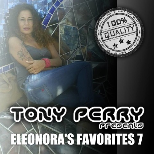 DEEP SOULFUL HOUSE ELEONORA'S FAVS 7 BY TONY PERRY