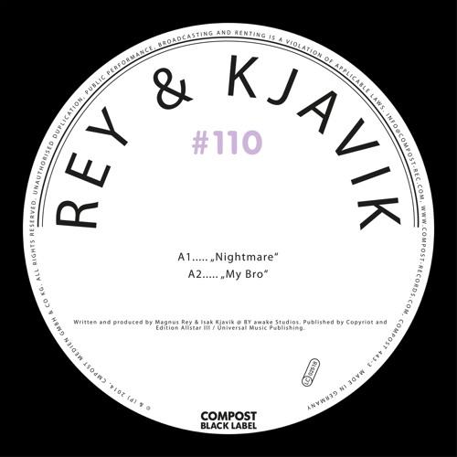Rey & Kjavik - My Bro