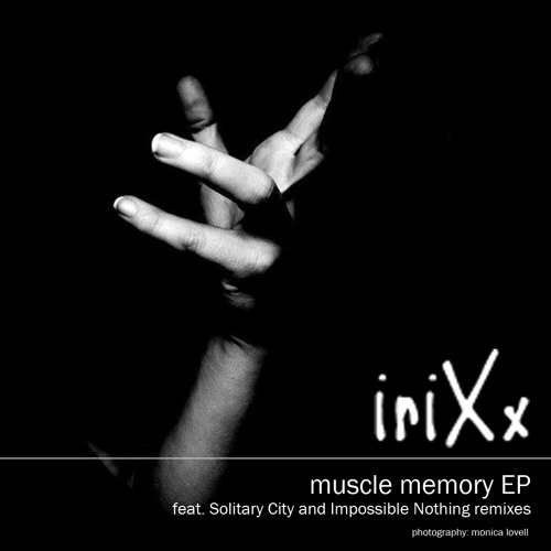 muscle memory EP - Out now, feat remixes by Solitary City and IMPLNTHG