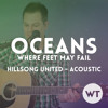 Oceans (Where Feet May Fail) - Hillsong United - acoustic cover