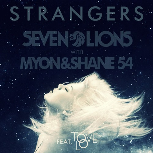 Seven Lions & Myon and Shane 54 - Strangers (Feat. Tove Lo) (Piano Cover)           *Preview*