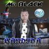 Mr Black Bandida Extended Prod By DvJ Jorge Junior