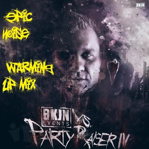 Epic Noise - Beter Kom Je Niet Vs Partyraiser Warm up mix