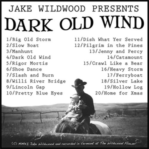 Dark Old Wind (2011)