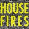 Faithfulness | Housefires