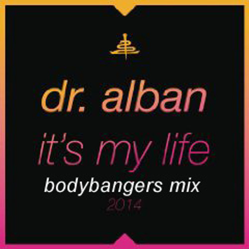 Bodybangers Mix - It's My Life 2K14 - Dr Alban