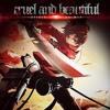 Beautiful Cruel World (English Version    Attack On Titan ED) (Utsukushiki Zankoku Na Sekai)