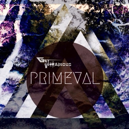 Primeval - Get Villainous (Original Mix)