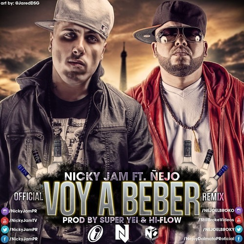 97 - Nicky Jam Ft. Nejo - Voy A Beber (Edit Dbeats ft Dj Power Mix)