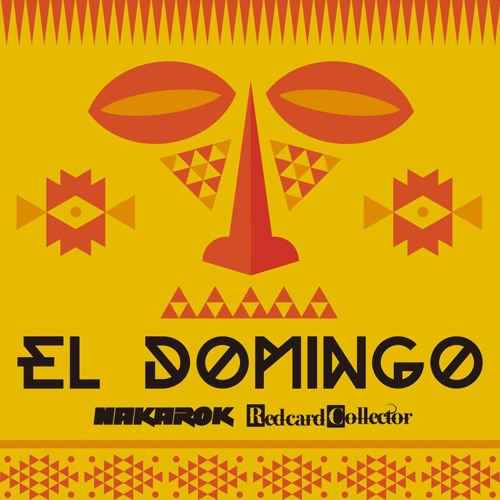 """Out Now!!16th Apr.2014 """"El Domingo(Preview)"""" - Nakarok & Redcard Collector"""