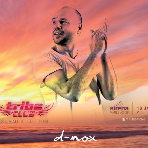 D-Nox Dj Mix - Tribe Club Sirena, Maresias - Brasil, 19/01/2014