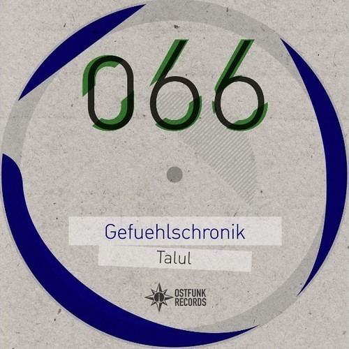 Talul - Gefühlschronik (Original Mix)