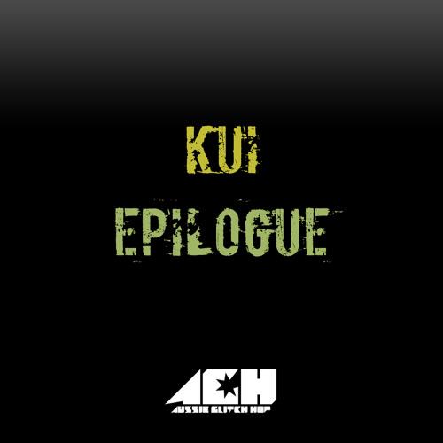 KUI - Epilogue [FREE DOWNLOAD]