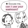 Can I use your washroom